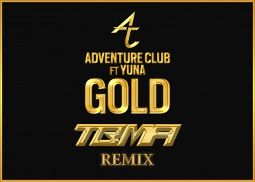 "[TSS PREMIERE] TBMA Remix Adventure Club's ""Gold"""