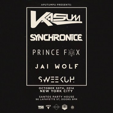 [Event Preview] Kasum, Synchronice, Prince Fox @ Santos Party House NYC, 10/30