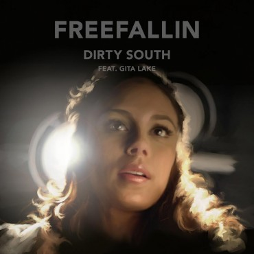 Dirty South Releases 'Freefallin' from Spectacular Upcoming Album