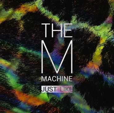 The M Machine Release 'Just Like' As Title Track From Upcoming EP