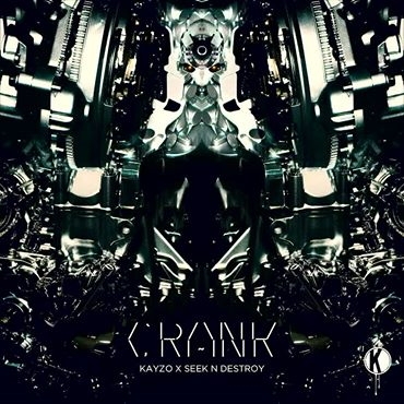 "Kayzo And Seek N Destroy Drop Some ""Crank"" For Your Speakers"