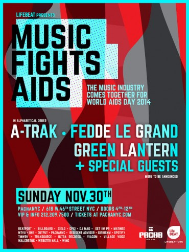 #MusicFightsAIDS Featuring A-Trak, Fedde Le Grand, Green Lantern, and More At Pacha NYC