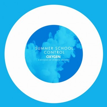 """Summer School Will """"Control"""" Your Heart with Latest Oxygen Records Release"""