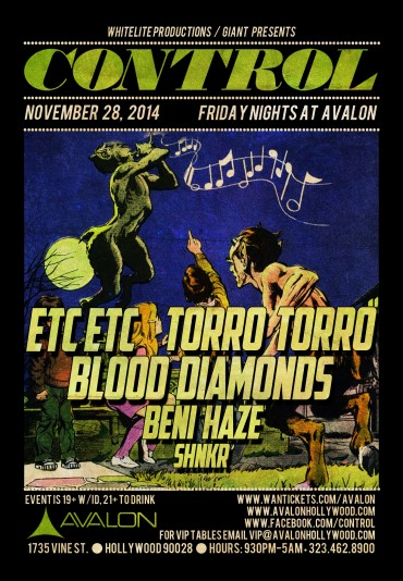 CONTROL Fridays At Avalon Hollywood With ETC!ETC!, Torro Torro, Blood Diamonds & More