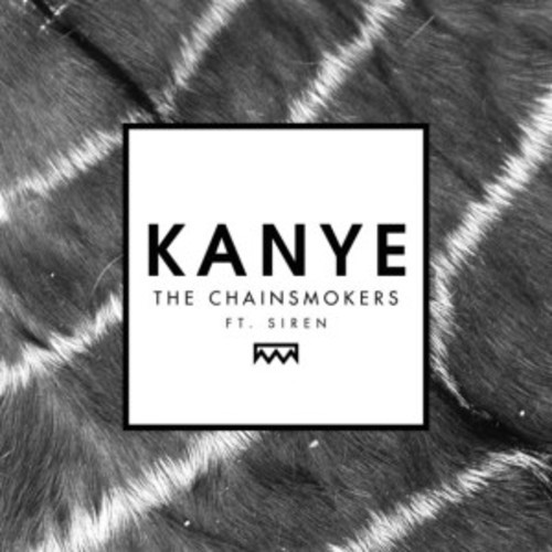"Crowd CNTRL x Kanvis Remixes The Chainsmokers' ""Kanye"" Feat. Siren"