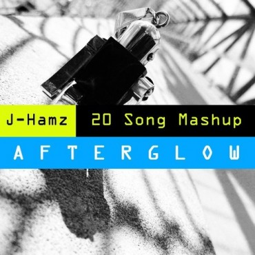 "J-Hamz Releases A 20 Song Mashup Called ""Afterglow"""
