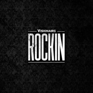 Visionaire – Rockin (Original Mix)