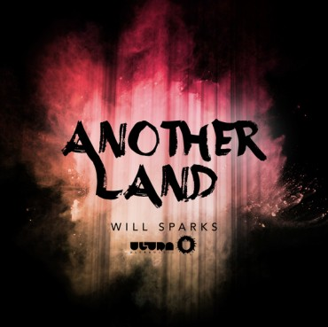 "Will Sparks Announces ""Another Land"" EP"