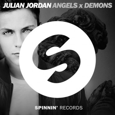 "Julian Jordan Drops Vocal Anthem ""Angels x Demons"""