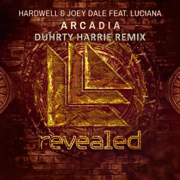 "Duhrty Harrie Remixes Hardwell & Joey Dale's ""Arcadia"" Feat. Luciana"