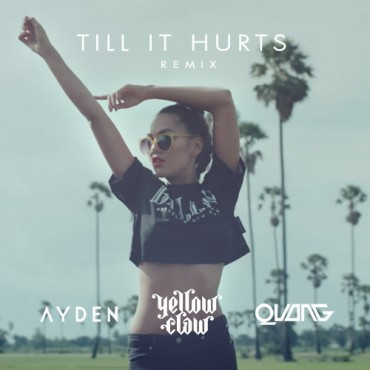 "Quang Takes On Yellow Claw's ""Till It Hurts"" Feat. Ayden"