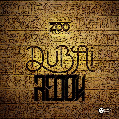 """Redox Remixes ZooFunktion's """"Dubai"""""""