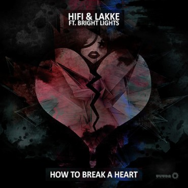 "HIFI Teams Up With John Lakke & Brights Lights For ""How To Break A Heart"""