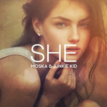"Moska & Junkie Kid Join Forces To Create ""She""  [Free Download]"