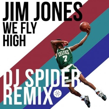 Jim Jones – We Fly High (DJ Spider Remix)