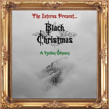 "The Interns Present: ""Black Christmas"" [Free Download]"