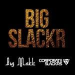 big slackr