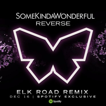 Elk Road Does The Unthinkable On SomeKindOfWonderful's 'Reverse'