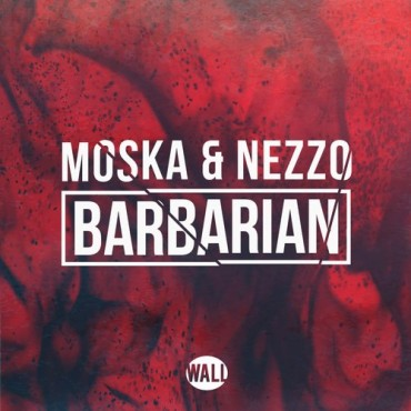 "Moska & Nezzo's Latest Track Will Unleash Your Inner ""Barbarian"""