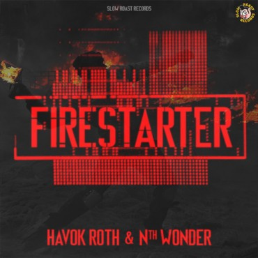 "Havok Roth & Nth Wonder's Latest Collaberation Is A True ""Firestarter"" [Free Download]"
