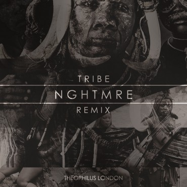 "Don't Sleep On NGHTMRE's Remix of Theophilus London ""Tribe"" [Free Download]"