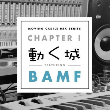 Head Into The Weekend With Moving Castle Mix Series Chapter 1 Ft. Bamf