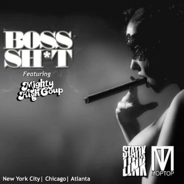 "Statik Link x Mop Top Hits Us With Their Latest Original Called ""Boss Sh*t"" Feat. Mighty High Coup"