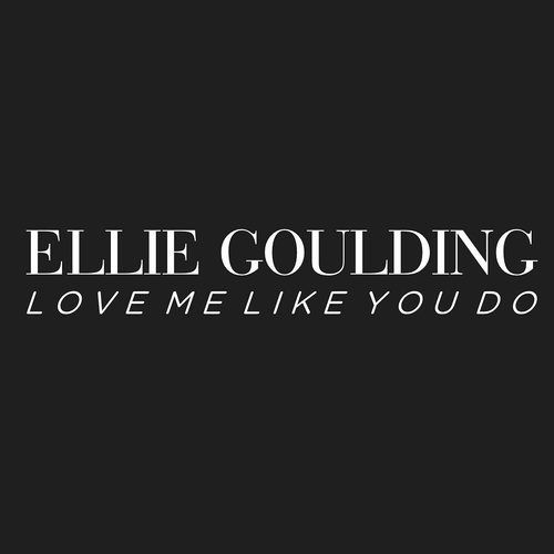 Love Me Like You Do Ellie Lyrics | www.pixshark.com ...