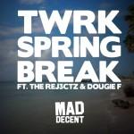 twrk spring break