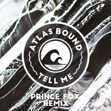 Prince Fox Teams With Next Wave Records For Atlas Bound Remix