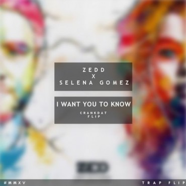 "Crankdat Flips The Trap Switch On Zedd x Selena Gomez's ""I Want You To Know"""