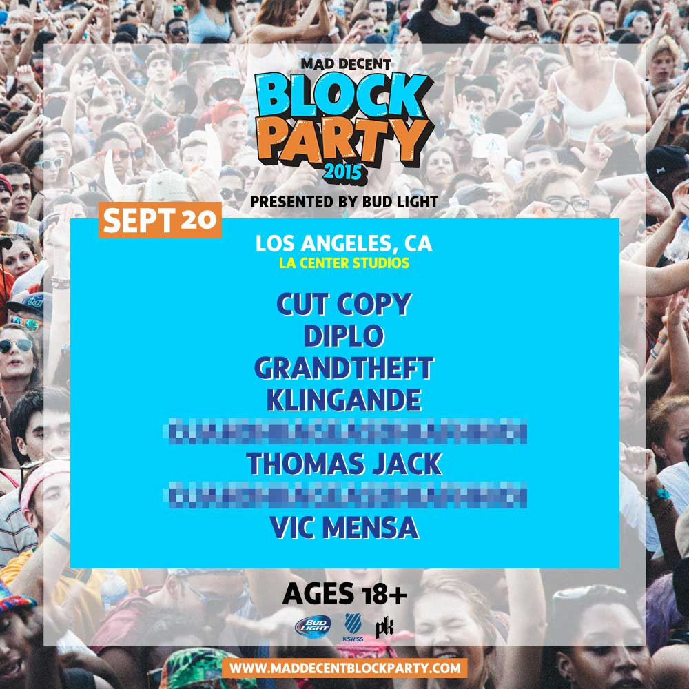 Event Preview] Mad Decent Block Party Los Angeles, A 2 Day Event