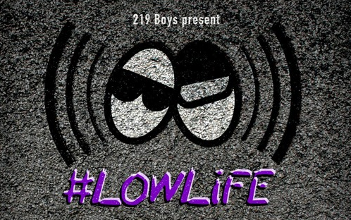 219 Boys Unveil Their Latest Project: The #LOWLiFE Mix Series