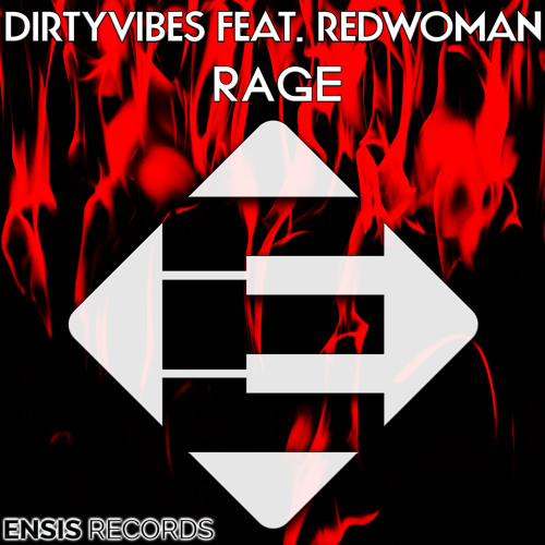 """DirtyVibes Releases """"Rage"""" Feat. RedWoman"""