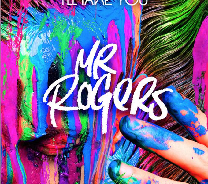 Mr. Rogers - I'll Take You