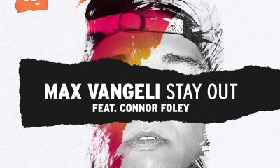 Max Vangeli - Stay Out (ft. Connor Foley) [Artwork]