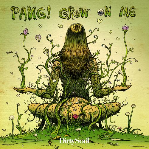 "PANG! Drops Soulful New Original ""Grow On Me"""
