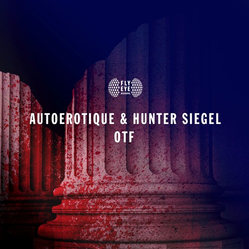 """AutoErotique and Hunter Siegel's Monster Collab """"OTF"""" Has Landed"""