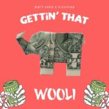 """Wooli Releases His Remix Of Dirty Audio & Rickyxsan's """"Gettin That"""""""