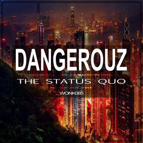 Dangerouz