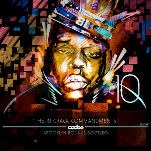 B I G  - 10 Crack Commandments Codes' Brooklyn Bounce Bootleg