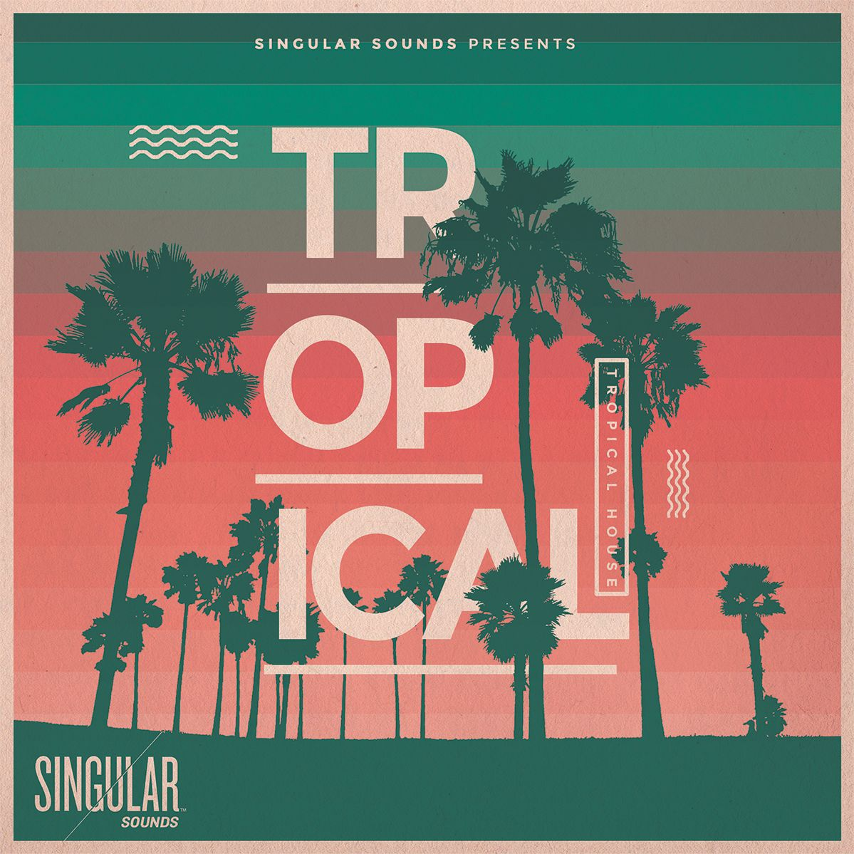 Become the Next Tropical House Star with Singular Sounds' Newest