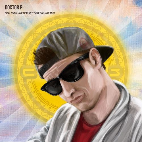 Franky Nuts Remix Doctor P 'Something To Believe In' Out Now On Circus Records ile ilgili görsel sonucu