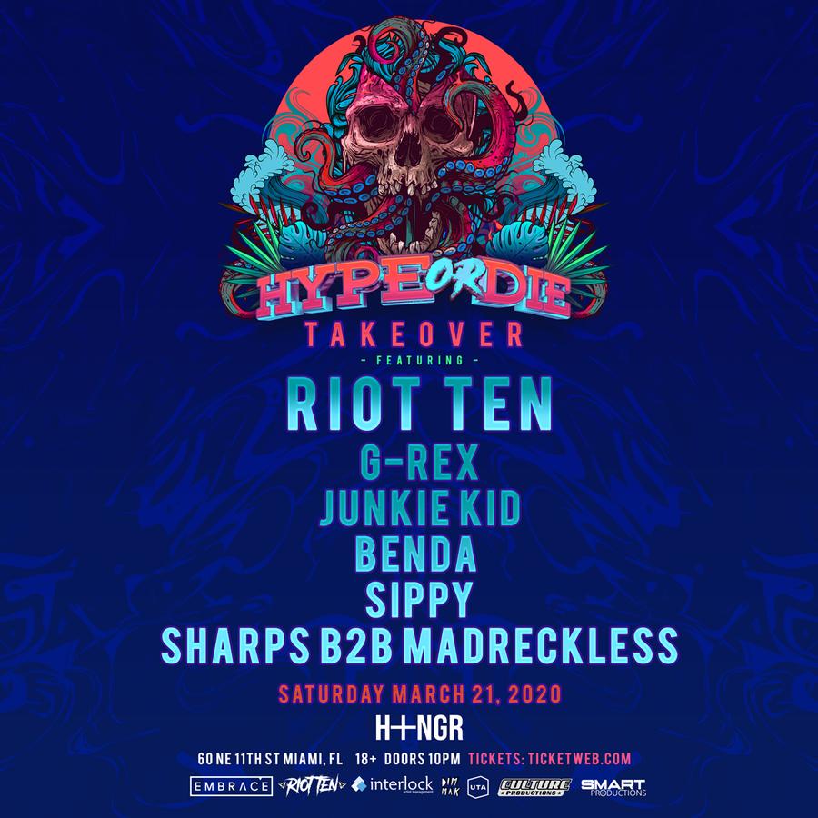 Riot Ten Hype or Die Takeover Miami