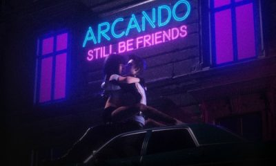 Arcando Still Be Friends